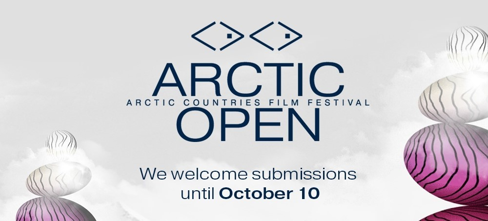 Submissions call is open for ARCTIC OPEN IFF